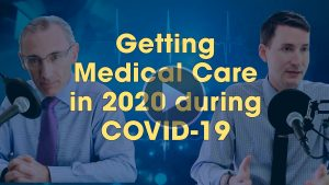 Getting Medical Care in 2020 during COVID-19
