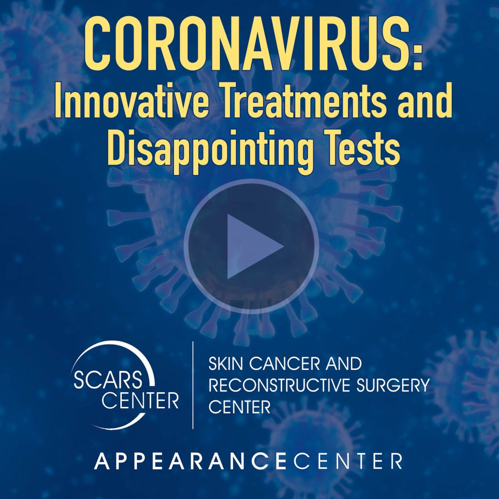 Coronavirus - Innovative Treatments and Disappointing Tests